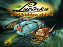 Lapinka and the Hidden Shield