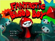 Fantastic Blood Boy