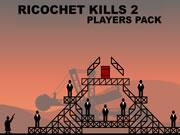 Richochet Kills 2 Player Pack
