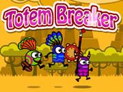 Totem Breaker