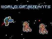 World of Mutants