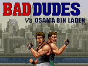 Bad Dudes vs. Bin Laden