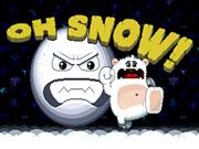 Oh Snow