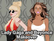 Lady Gaga and Beyonce Makeover