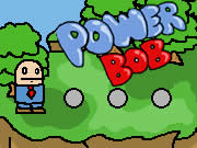 Power Bob