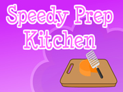 Speedy Prep Kitchen
