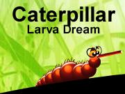Caterpillar Larva Dream