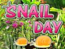 Snail Day
