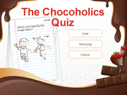 The Chocoholics Quiz