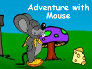 Adventure with Mouse