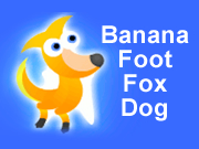 Banana Foot - Fox Dog