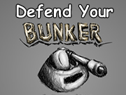 Defend Your Bunker