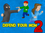 Defend Your Mom 2