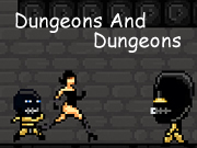 Dungeons And Dungeons