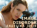 Image Disorder Angelina Jolie