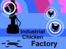 Industrial Chicken Factory