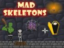 Mad Skeletons