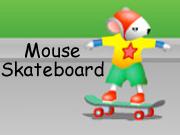 Mouse Skateboard
