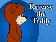 Reverse the Teddy