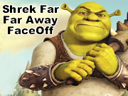Shrek Far Far Away FaceOff