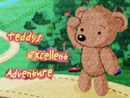 Teddys Excellent Adventure