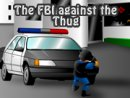 The FBI against the Thug