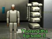 Thorenzitha Episode 5