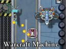 Warcraft Machine