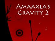 Amaaxla's Gravity 2