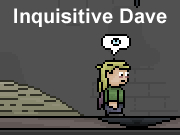 Inquisitive Dave