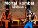 Mortal Kombat Mishaps 2