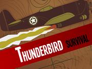 Survival Thunderbird