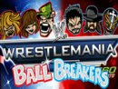 WWE Ball Breakers