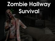 Zombie Hallway Survival