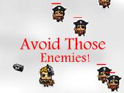 Avoid Those Enemies!