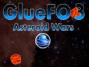 GlueFO 3 Asteroid Wars