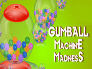Gumball Machine Madness