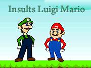 Insults Luigi Mario