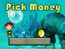 Pick Money
