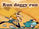 Run Doggy Run