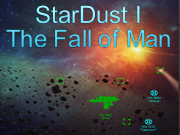 StarDust I: The Fall of Man