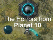 The Horrors from Planet 10
