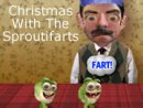 Christmas With The Sproutifarts