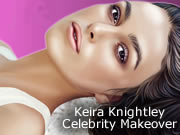 Keira Knightley Celebrity Makeover