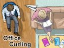 Office Curling