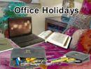 Office Holidays