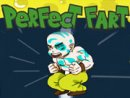 Perfect Fart