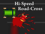 Hi-Speed Road-Cross