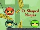 O-Shaped Ninjas