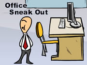 Office Sneak Out
